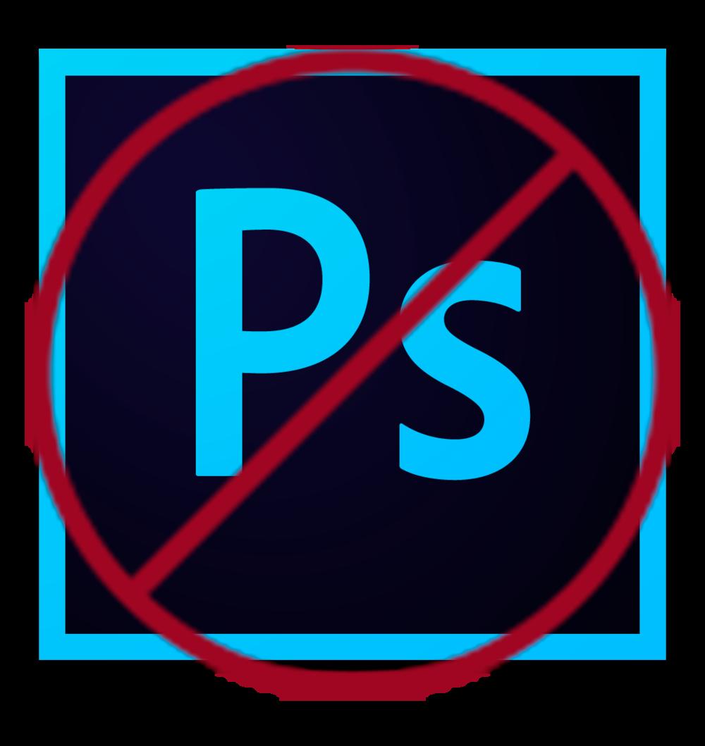 no photoshop