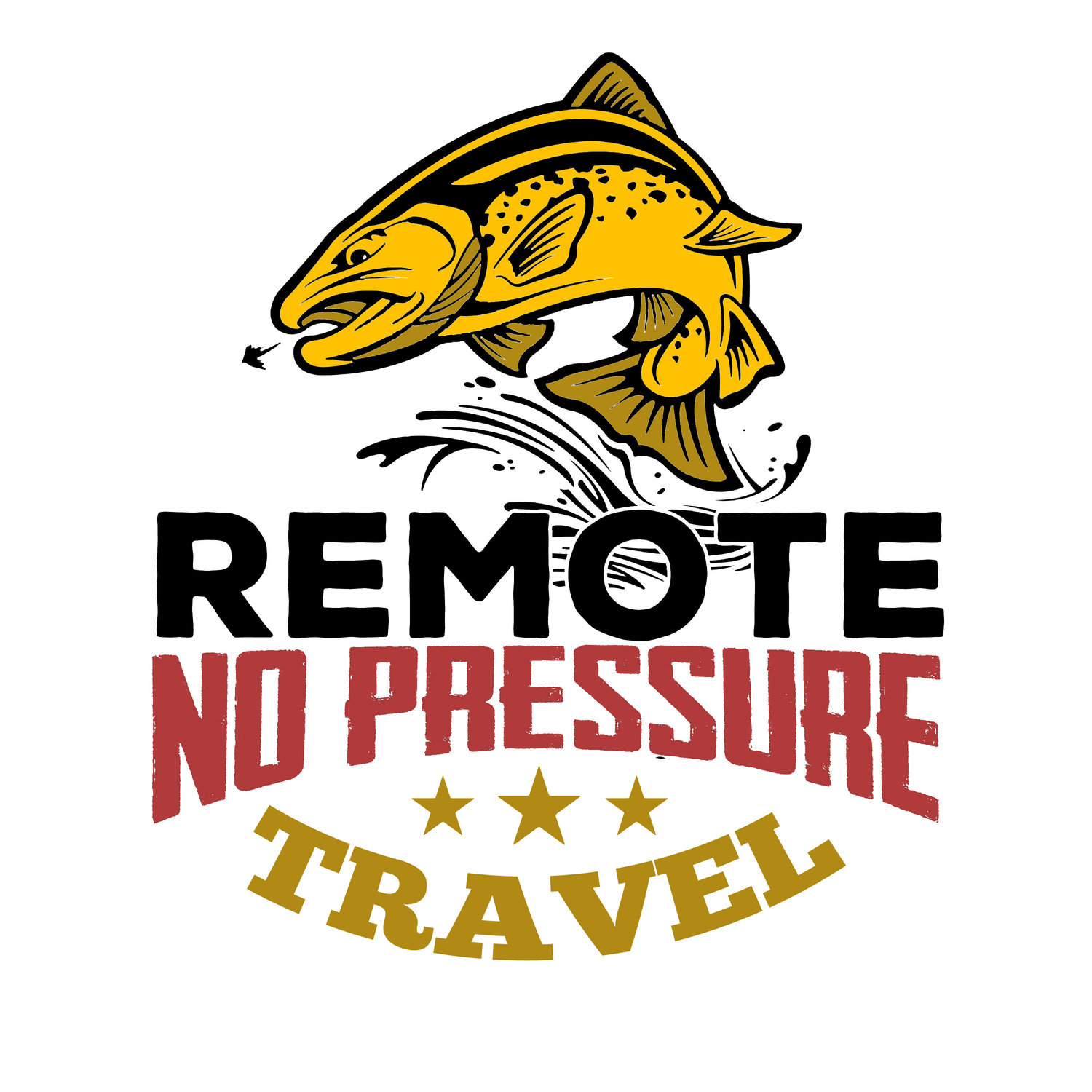 Remote. No Pressure. Travel