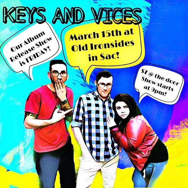 Our Album Release Show is coming up quick! Come rock out with us next Friday March 15th at Old Ironsides in Sac! The album goes LIVE the same day on all major music sites Spotify/iTunes/Amazon Music/iHeartRadio - everywhere! @asummeralive as special guest performance - it's gonna be a great show🎤😁🎸♥️#keysandvices #chronicnostalgia #asummeralive #sacmusicscene #oldironsides #albumrelease