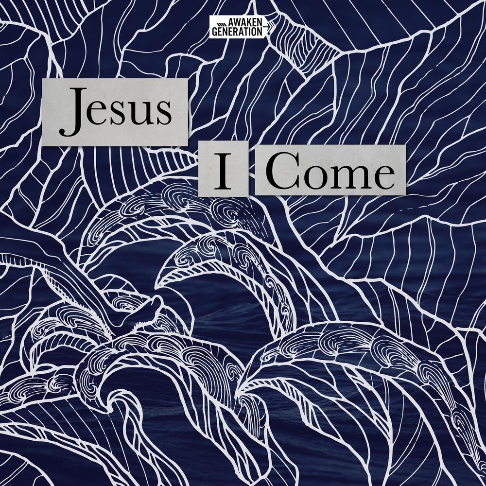 Jesus I Come Final.png