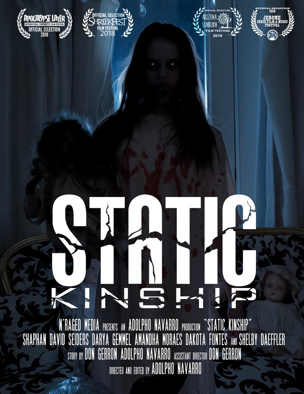 Static Kinship - Official SelectionShriekfest Film Festival 2018Jerome Film Festival 2018Arizona Sunburn Film Festival 2018Apocalypse Later Film Festival 2018