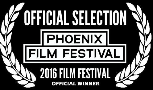 1st Place Arizona Short Film - Phoenix Film Festival - Phoenix Film Festival