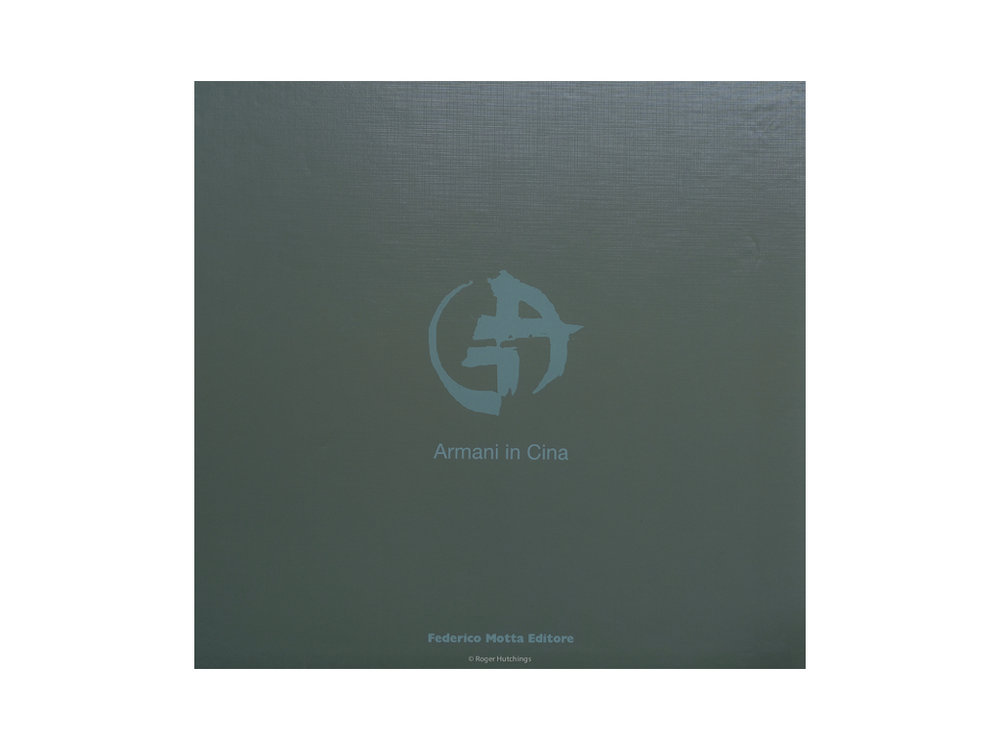 Armani in Cina - Armani in China Federico Motta 2005ISBN 88-7179-505-9