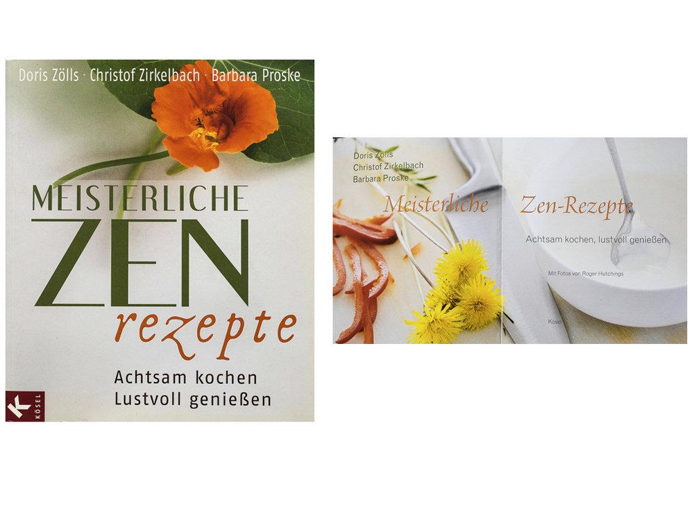 Meisterliche Zen Rezepte - Kösel-Verlag /Random House 2011ISBN 978-3-466-37023-8