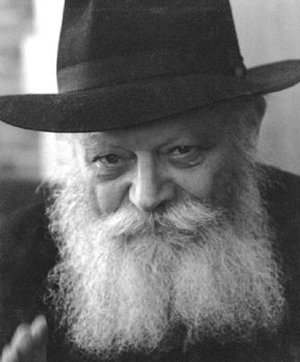 - The Lubavitcher Rebbe, Rabbi Menachem M. Schneerson
