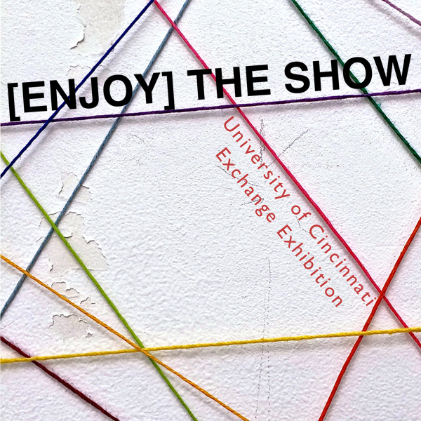 [Enjoy] The Show - University of Cincinnati Exchange ExhibitionNovember 14th-29th, 2014Opening Reception November 14th from 5-7 PMFeatured Artists: Matthew Jones, Mary Clare Reitz, Leigh Johnson, Aaryn Combs, Rick Wolhoy, Sunni Zemblowski, Sophie Neslund, Christine Kern, Amanda Bialk, Abby Mae FriendEASE curated by Agnes RayColumbus, Ohio