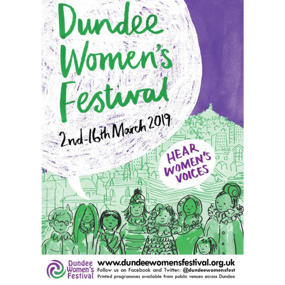 Dundee Women's Festival:Centenary Suffrage Conference – Why Should I Bother to Vote? - A free event for young women aged 16-25 encouraging them to vote by looking at the history of women's suffrage and our political system. (Free)Saturday 2nd March10.00 - 15.30Dundee & Angus College, Gardyne Campus