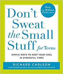 Don't Sweat the Small Stuff for Teens.jpg