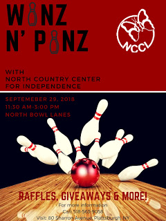 Winz N' Pinz with North Country Center for Independence - September 29, 2018 11:30am – 3:00pm - North Bowl Lanes - Raffles, giveaways & more! - For more information call 518-563-9058. Visit NCCI at 80 Sharron Avenue, Plattsburgh, NY 12901
