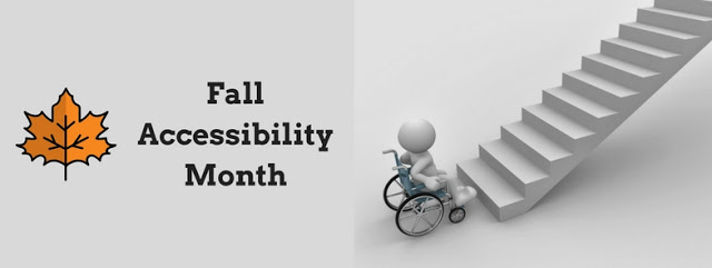 Fall Accessibility Month sign, with illustration of a person in a wheelchair at the bottom of a flight of stairs, and an orange colored maple leaf
