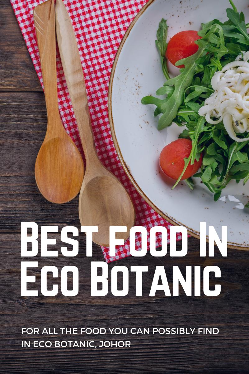 Best Food in Eco Botanic