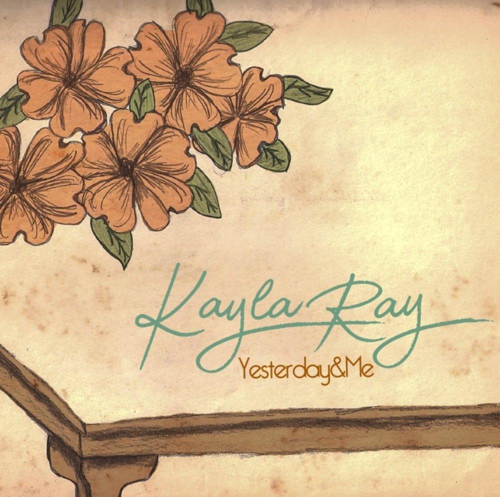 Album art courtesy of: http://kaylaraymusic.com