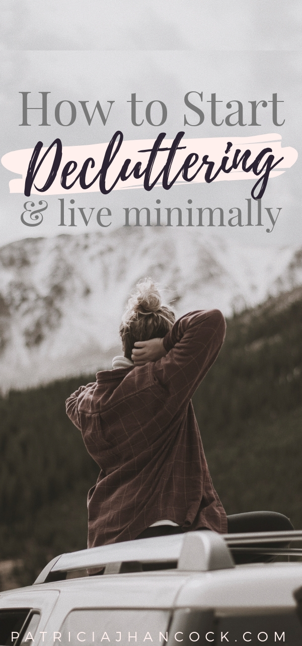 Learn how to start living minimally immediately using this article to begin decluttering and prioritizing the items in your home. We'll talk about easy steps to begin your journey to start living a minimal, intentional life. #declutter #minimalism #organization