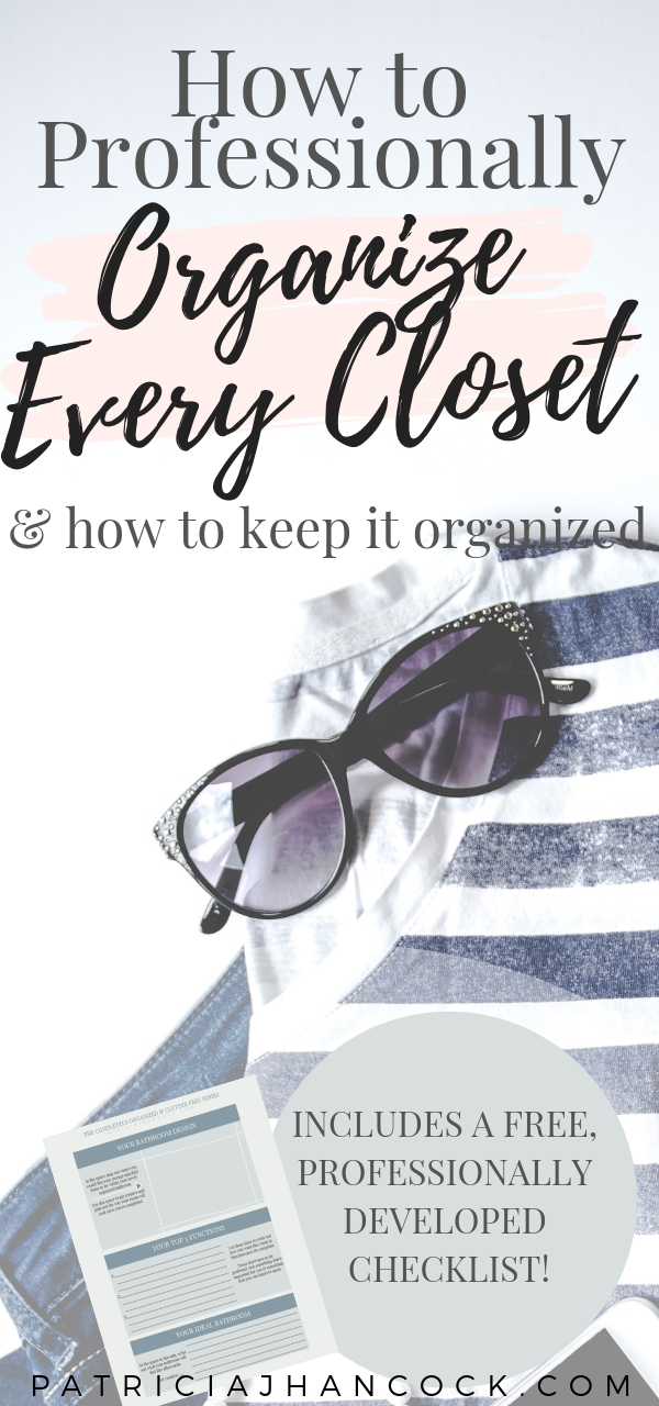 Learn how to completely organize and declutter your home with this in-depth room by room series. These tips and tricks have been thoroughly tested & are used by professionals to keep their house spotless and functional. In this article, your closet will be perfected with these simple, easy steps. Includes a printable worksheet! #organization #home #declutter #organizemyhome #clutterfree