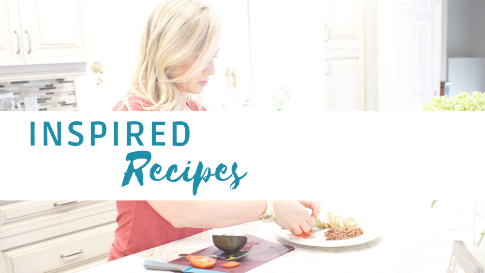 Click here for Posts on Inspired Recipes