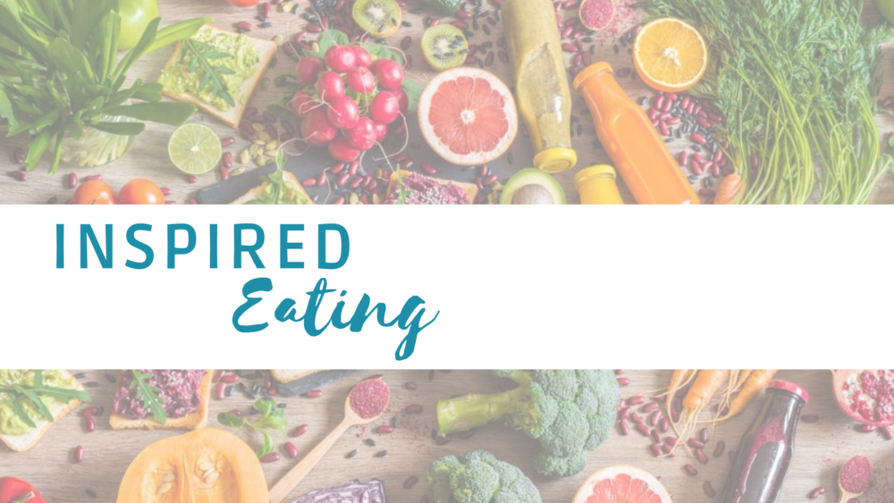 Click here for Posts on Inspired Eating