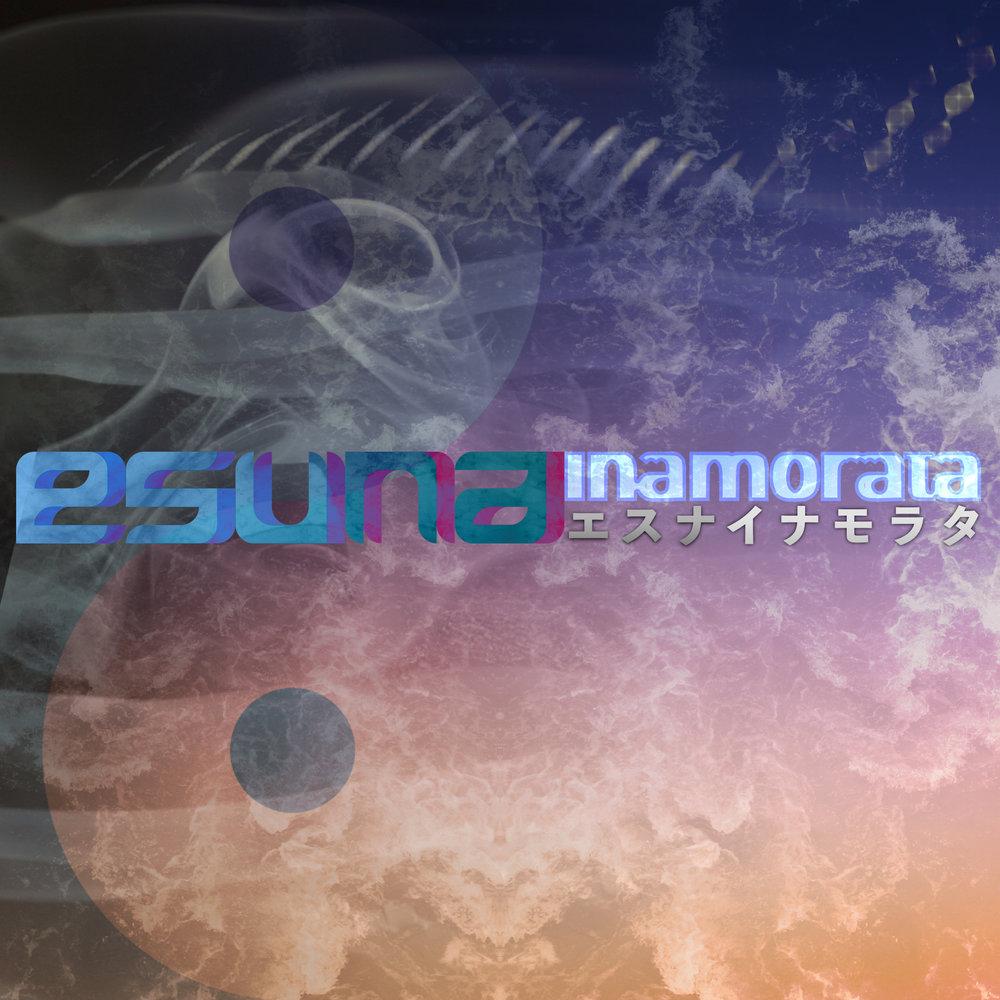 Esuna - Inamorata