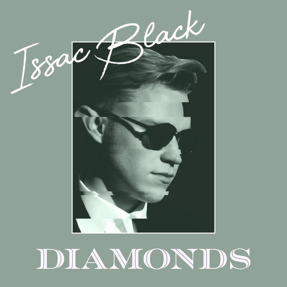 Issac Black - Diamonds (Producer, Engineer, Mixing)