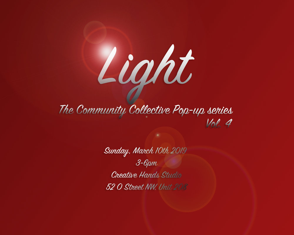 """Light"" The Community Collective Pop-up Series - Vol.4"