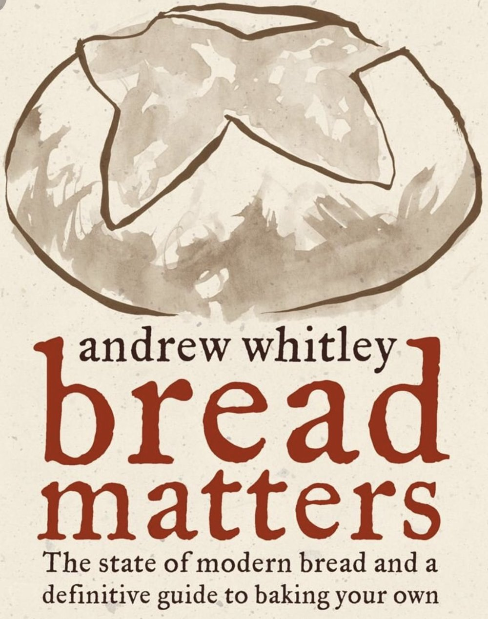 Andrew_whitley_bread_matters.jpeg