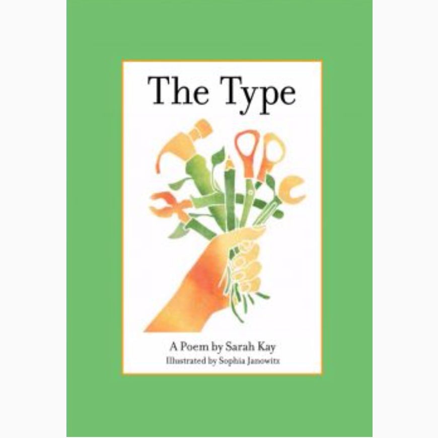 The Type  - Sarah Kay    Learn more and purchase