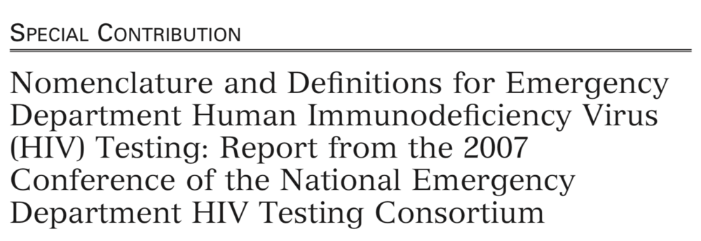 2009 - Nomenclature and Definitions for Emergency Department Human Immunodeficiency Virus (HIV) Testing