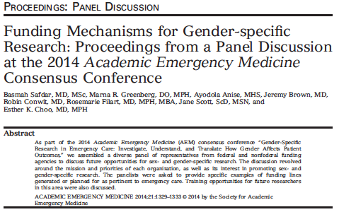 2014 - Funding Mechanisms for Gender-specific Research: Proceedings from a Panel Discussion at the 2014 Academic Emergency Medicine Consensus Conference.