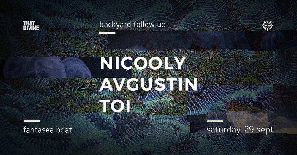 TD Backyard Follow Up w/ Nicooly, Avgustin & Toi
