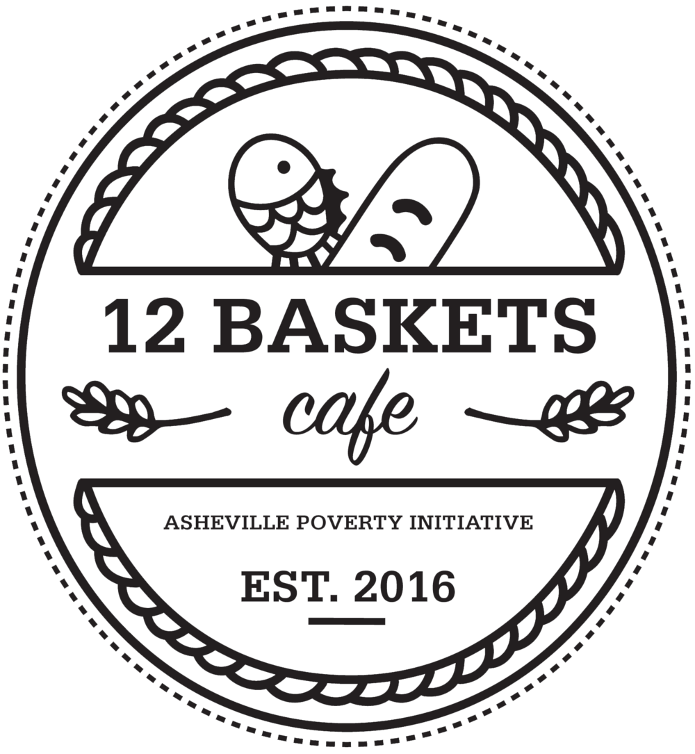 12 Baskets Cafe a program of Asheville Poverty Initiative Established 2016