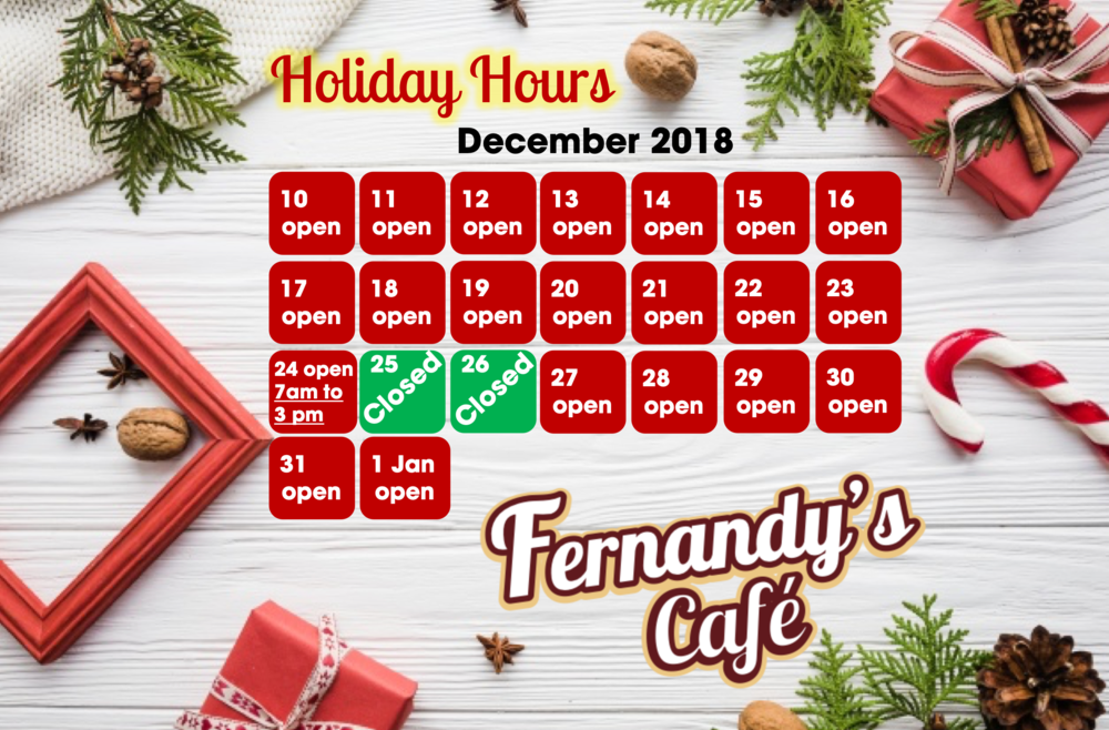 ANNOUNCING OUR HOLIDAY HOURS:  Monday Dec 24th Open 7am to 3pm  Tuesday Dec 25th Closed all day  Wednesday Dec 26th Closed all day  Monday Dec 31st normal hours 7am to Midnight  Tuesday January 1st normal hours 7am to Midnight