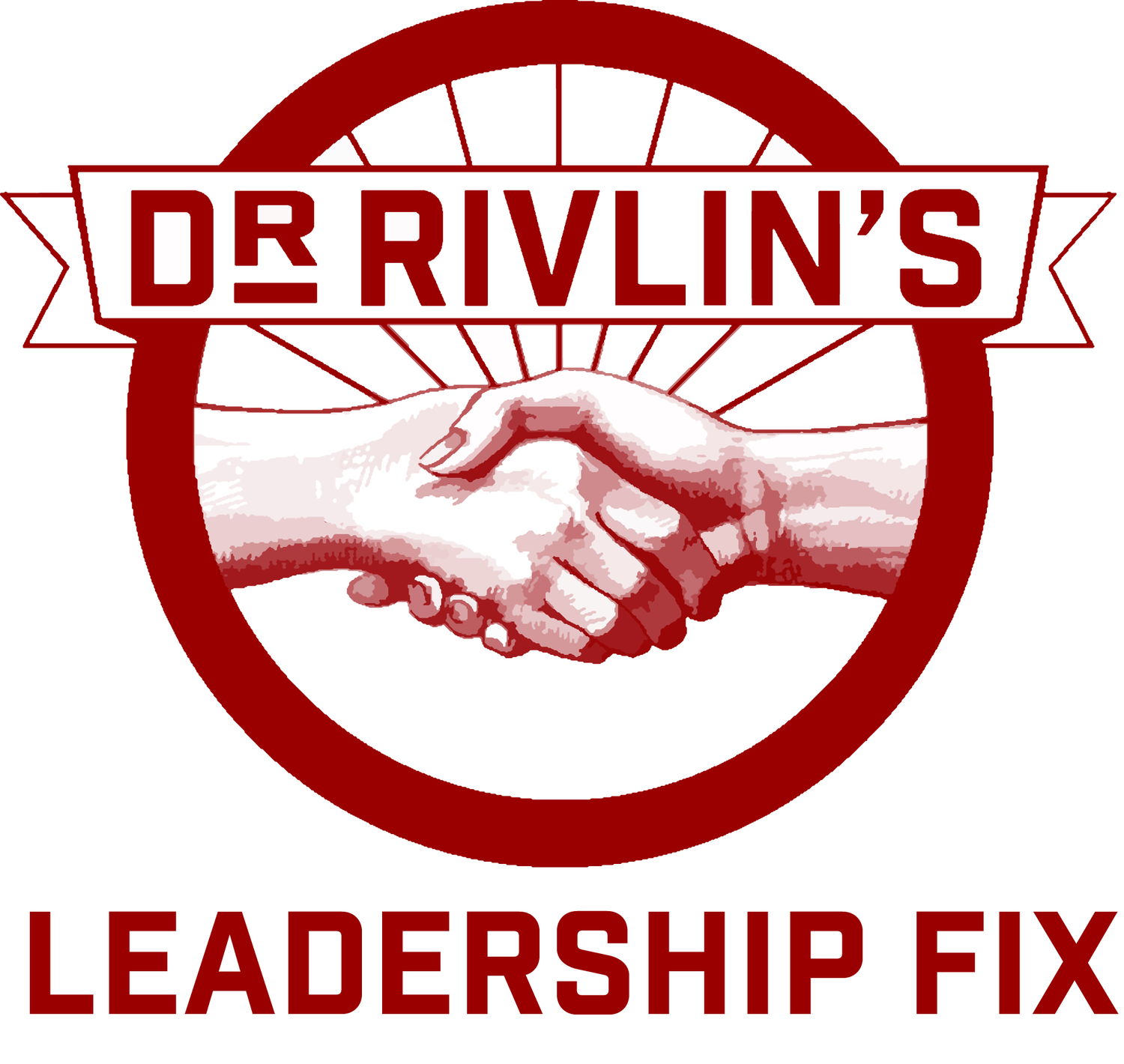 Dr. Rivlin's Leadership Fix