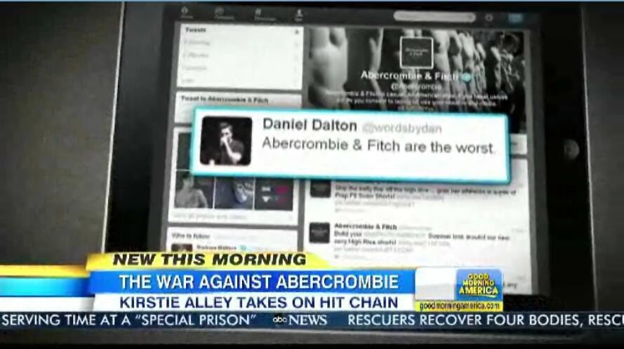 "Good Morning America used one of my tweets this morning!    I wrote the tweet in response to the  vile statements by the CEO of Abercrombie & Fitch . GMA only used part of the tweet, the rest read:     ""Abercrombie & Fitch are the worst. In case you don't know why, read this. Douchebaggery at its most repugnant.""     You can read the Amy Taylor article I was talking about  here ."