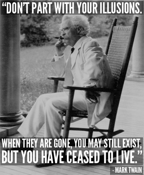 Mark Twain tells it like it is.