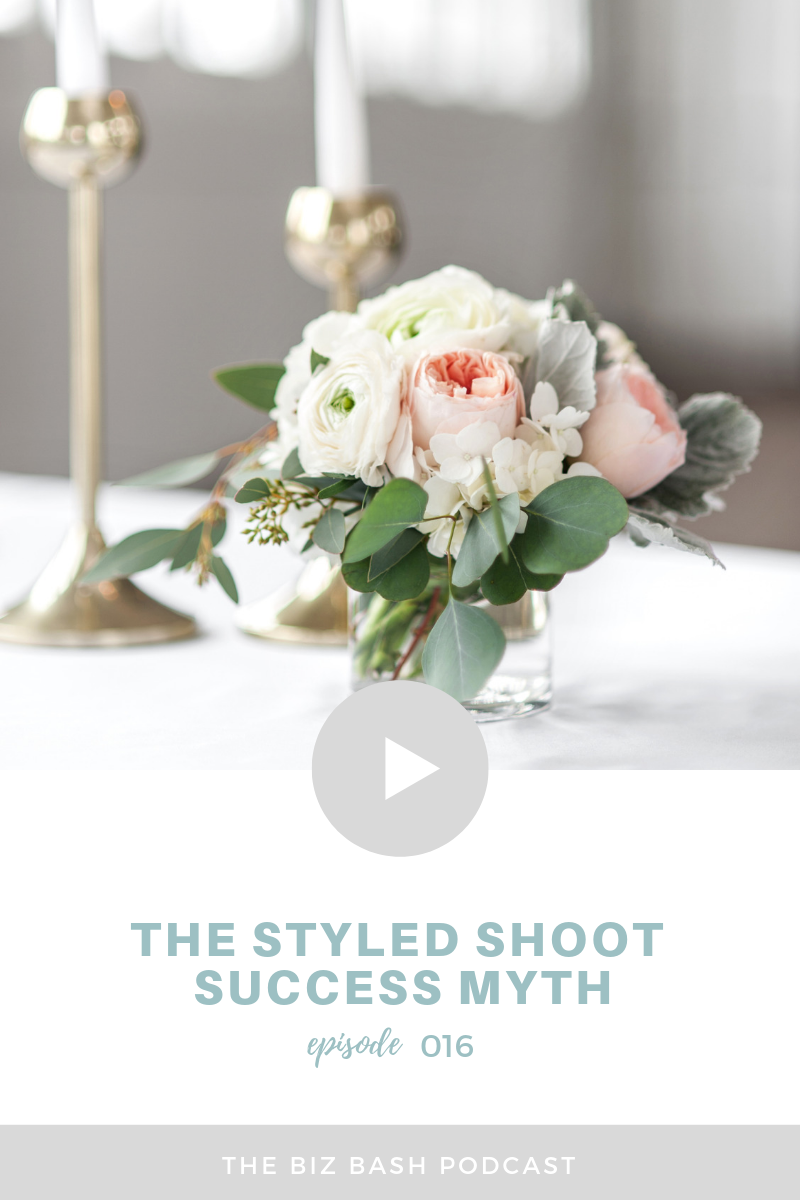 styled-shoot-success-myth-biz-bash-podcast-Blog Thumbnails.png