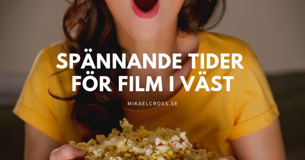 spannande tider för film i väst.png