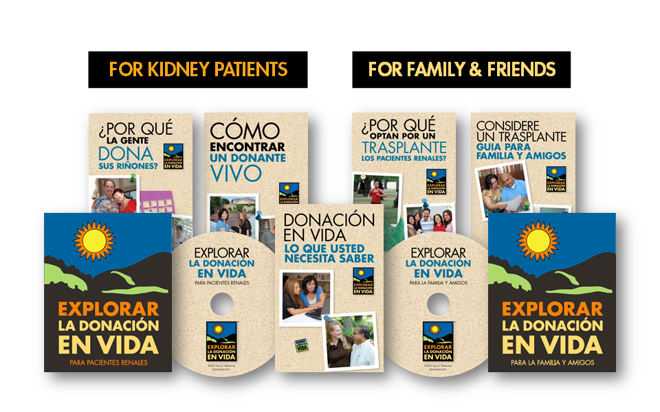 ...and Spanish, each with two distinct packages for kidney patients and for family and friends.