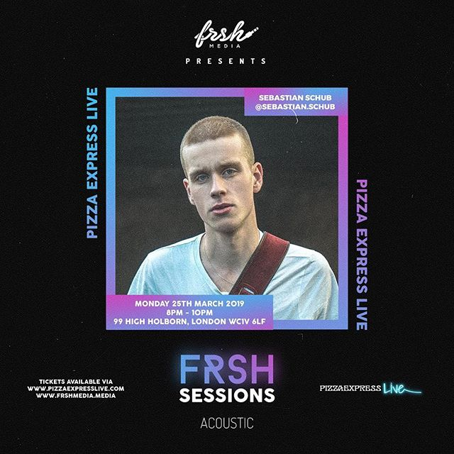 💥Catch @sebastian.schub performing Live at Frsh Sessions Acoustic March 25th! Tickets available Now via @pizzaexpresslive @industrymeofficial & www.frshmedia.media