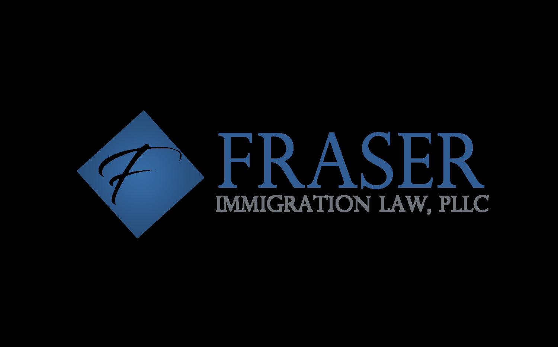 Blog | Fraser Immigration Law, PLLC — Fraser Immigration Law, PLLC