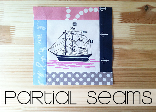 Partial Seams Tutorial by Fresh Lemons Quilts