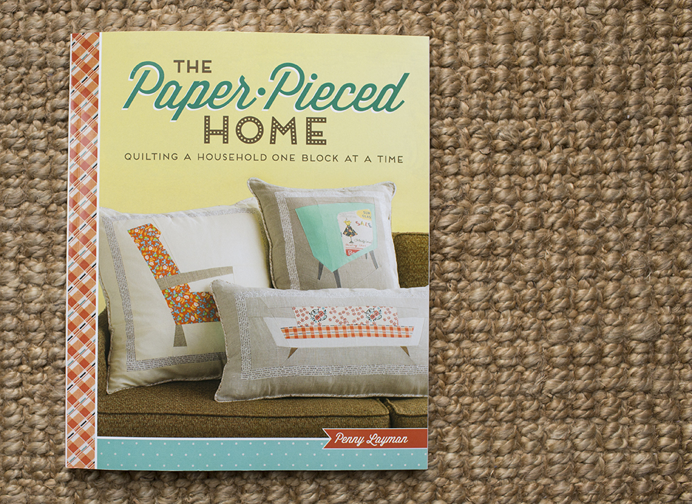 The Paper Pieced Home by Penny Layman
