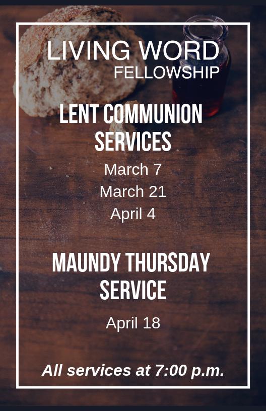 Living Word Fellowship - Lent 2019 Schedule