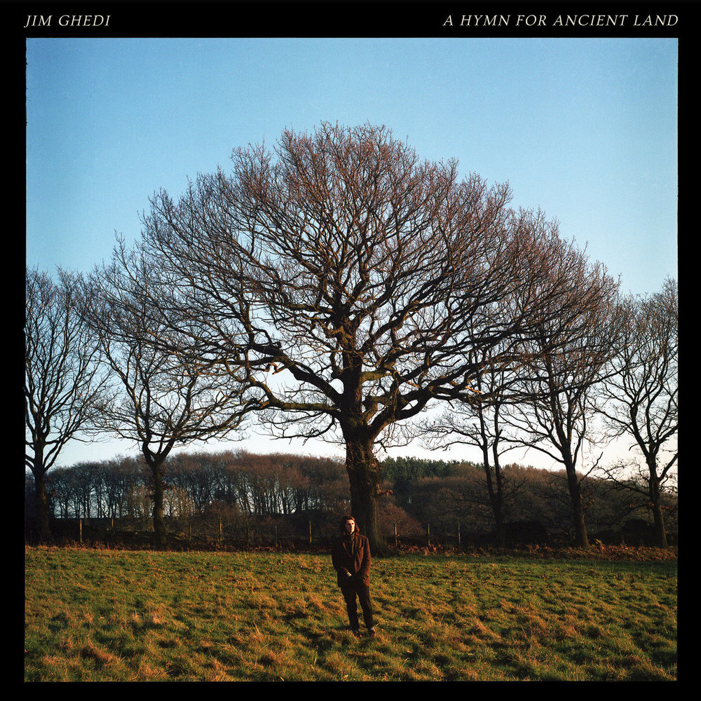 Jim Ghedi A Hymn For Ancient Land