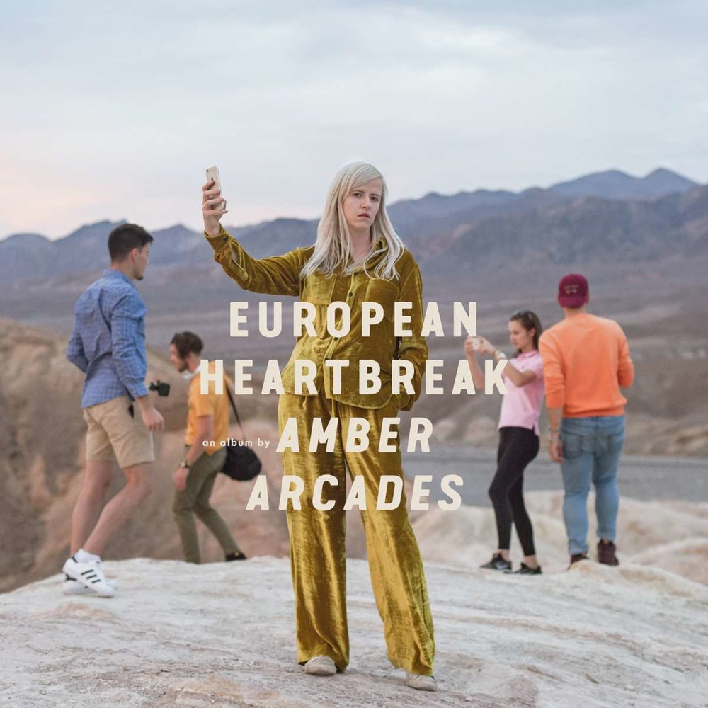 Amber Arcades European Heartbreak