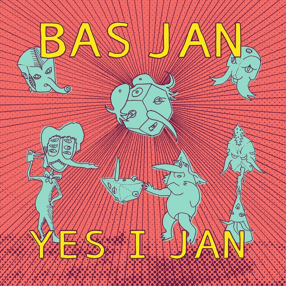 Bas Jan Yes I Jan