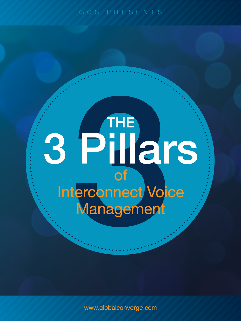 <p><strong>The 3 Pillars</strong>of Interconnect Voice Management</p>