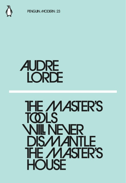 masters-tools-will-never-dismantle-the-masters-house.jpg