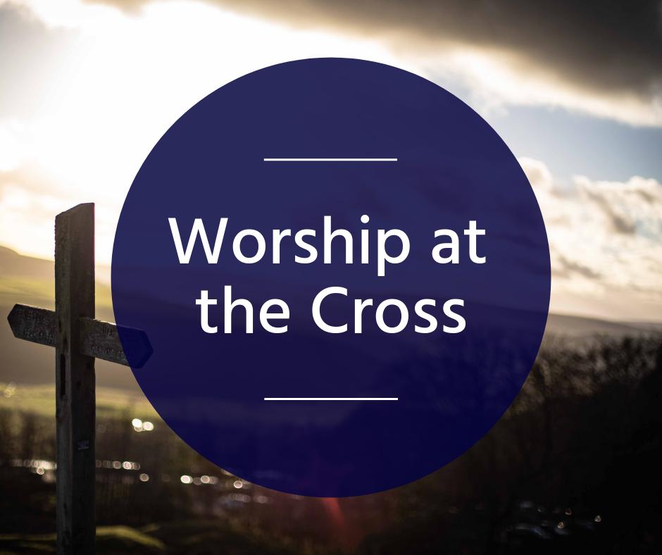 Worship at the Cross.png