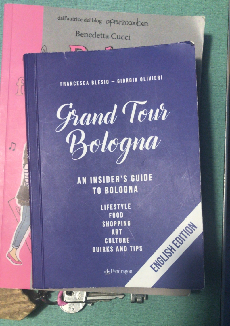 My Bologna bible - written by my Airbnb neighbor's friends.