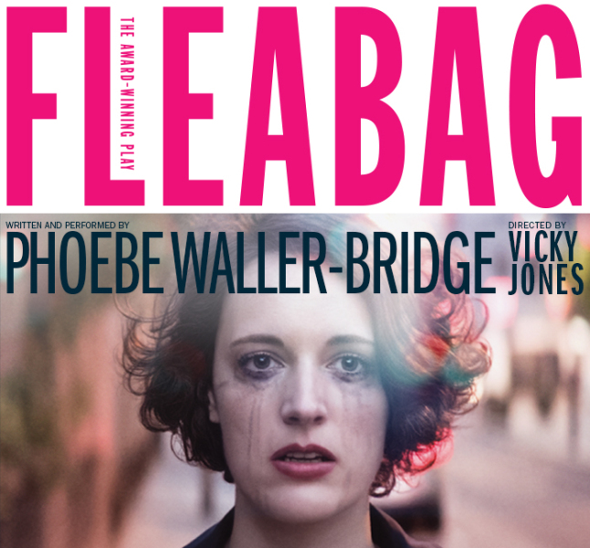 FLEABAG - After its sold-out run in London, Phoebe Waller-Bridge's award-winning comedic play, directed by her longtime collaborator Vicky Jones, comes to New York for 5 weeks only. The play that inspired the hit television series, FLEABAG is a rip-roaring look at some sort of woman living her sort of life. Fleabag may seem oversexed, emotionally unfiltered and self-obsessed, but that's just the tip of the iceberg. With family and friendships under strain and a guinea pig café struggling to keep afloat, Fleabag suddenly finds herself with nothing to lose.