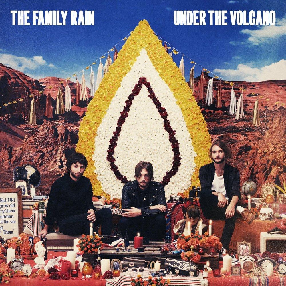 The-Family-Rain-Under-The-Volcano.jpg